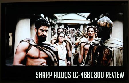 Sharp Aquos LC-46BD80U Review