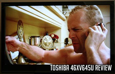 Toshiba 46XV645U Review