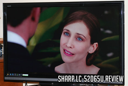 Sharp LC-52D65U Review